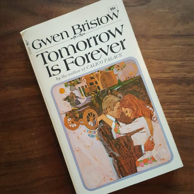 Tomorrow is Forever by Gwen Bristow